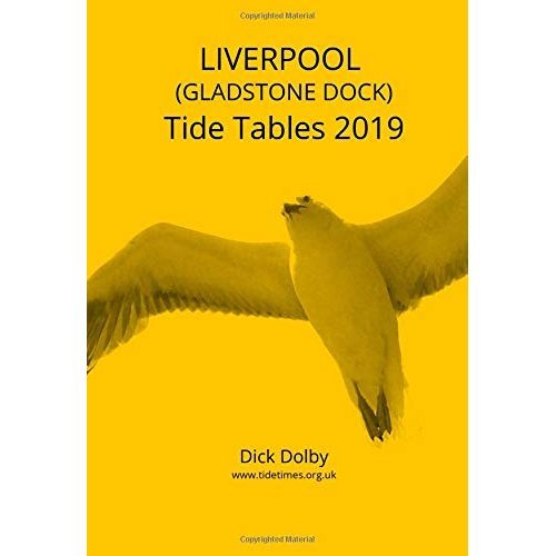 Liverpool (Gladstone Dock) Tide Tables 2019