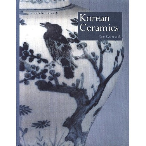 Korean Ceramics: Korean Culture Series 12