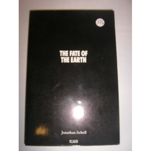 The Fate of the Earth (Picador Books)