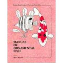 Manual of Ornamental Fish (BSAVA British Small Animal Veterinary Association)