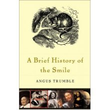 A Brief History of the Smile