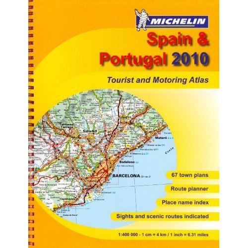 Spain & Portugal 2010 - Atlas (A4-Spiral) (Michelin Tourist and Motoring Atlases)