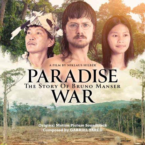 Paradise War: The Story of Bruno Manser (Original Motion Soundtrack)