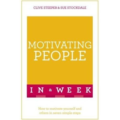 Motivating People in a Week