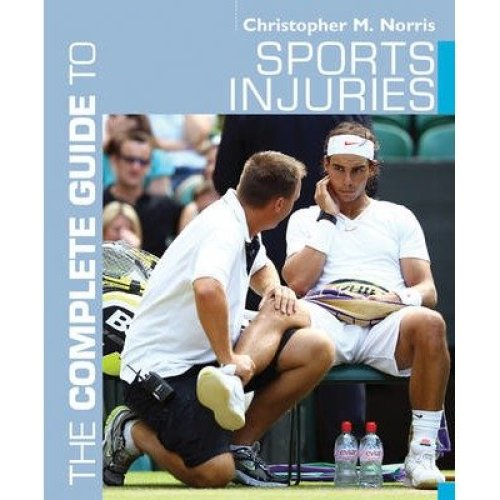 The Complete Guide to Sports Injuries
